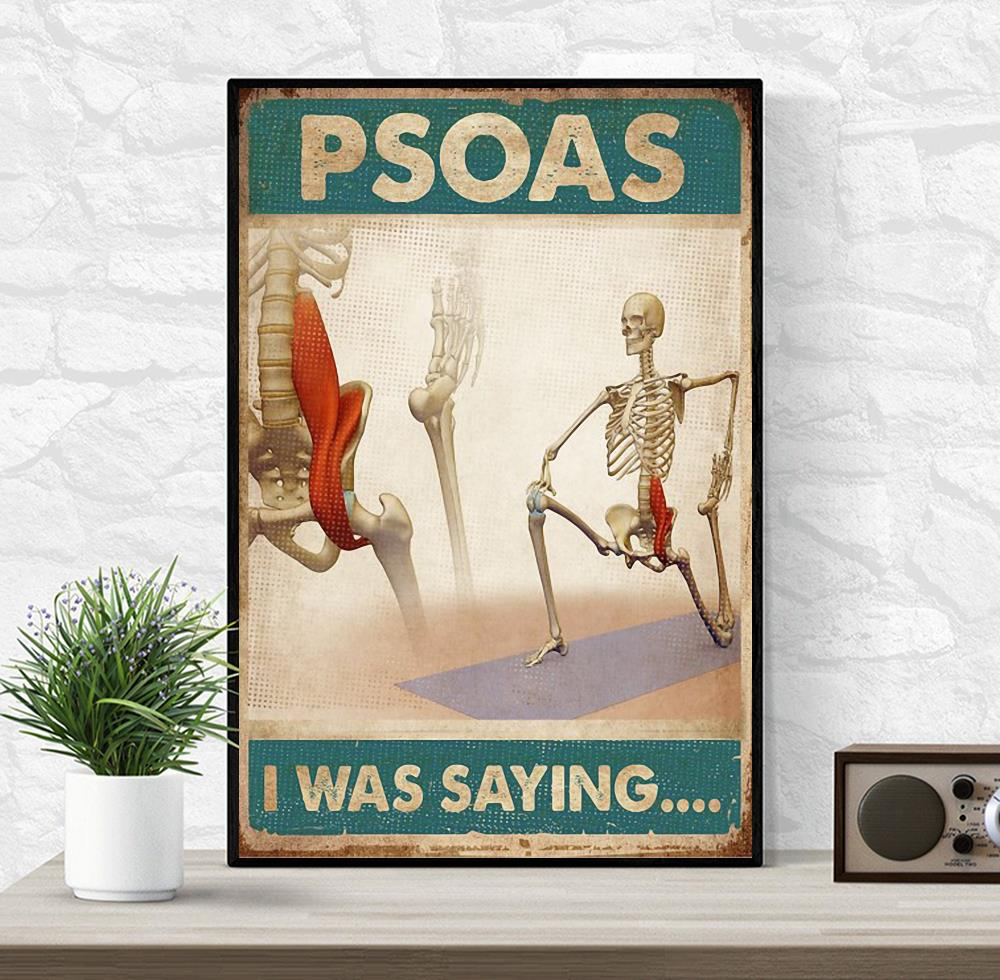 Skeletion Psoas I was saying poster canvas