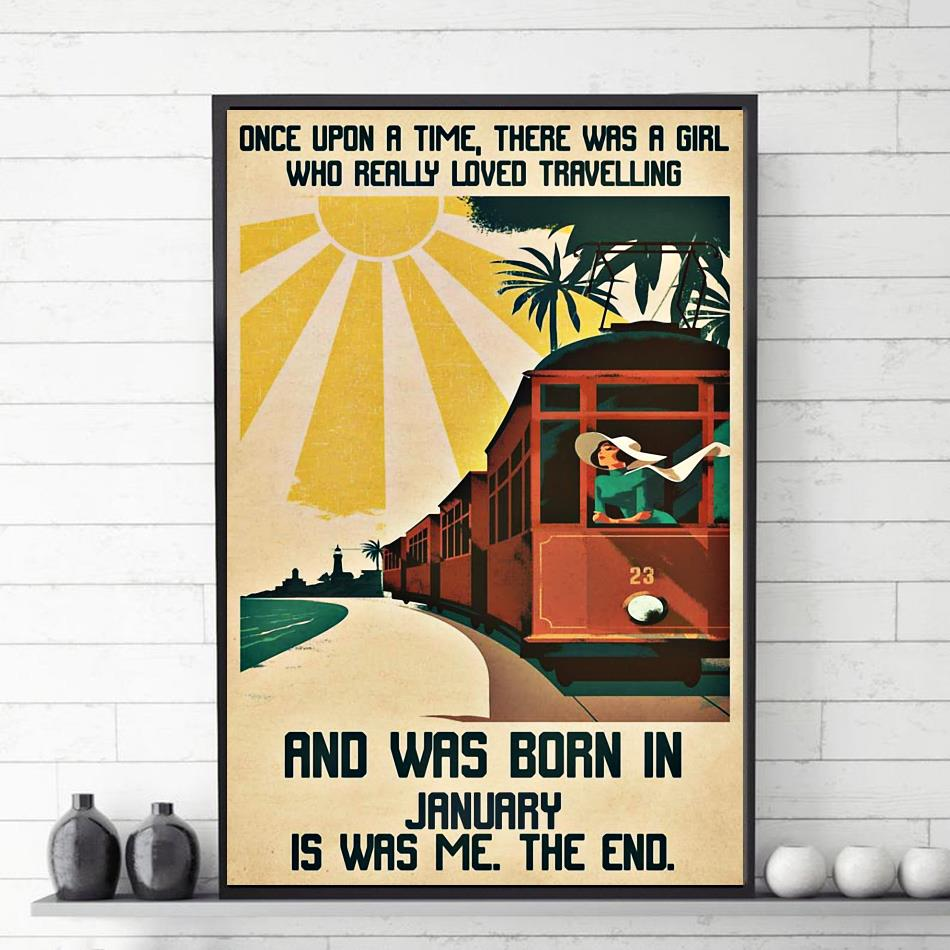 A girl really loved travelling and was born in January poster