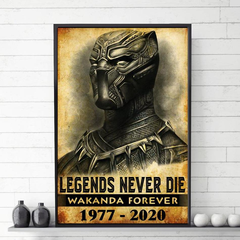 Black Panther legends never die Wakanda Forever poster