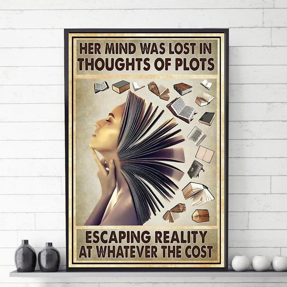 Her mind was lost in thoughts of plots poster