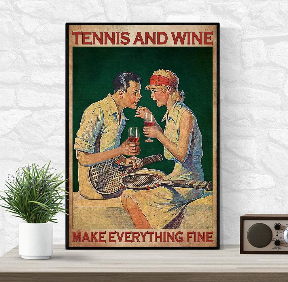 Tennis and wine make everything fine poster wrapped canvas