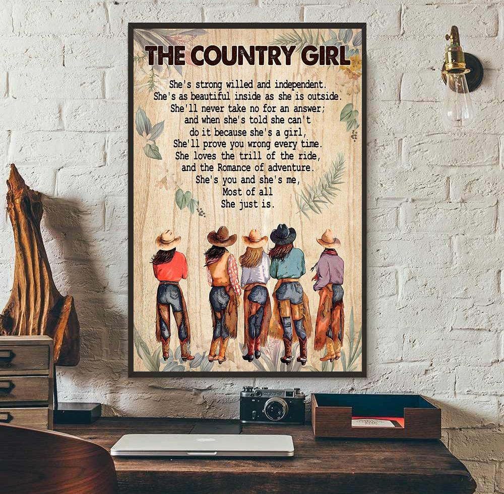 The country girl she's strong willed and independent poster wall art