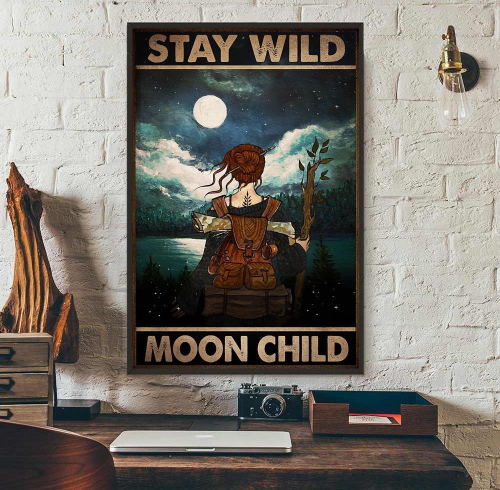 Wander hiking girl stay wild moon child poster wall art