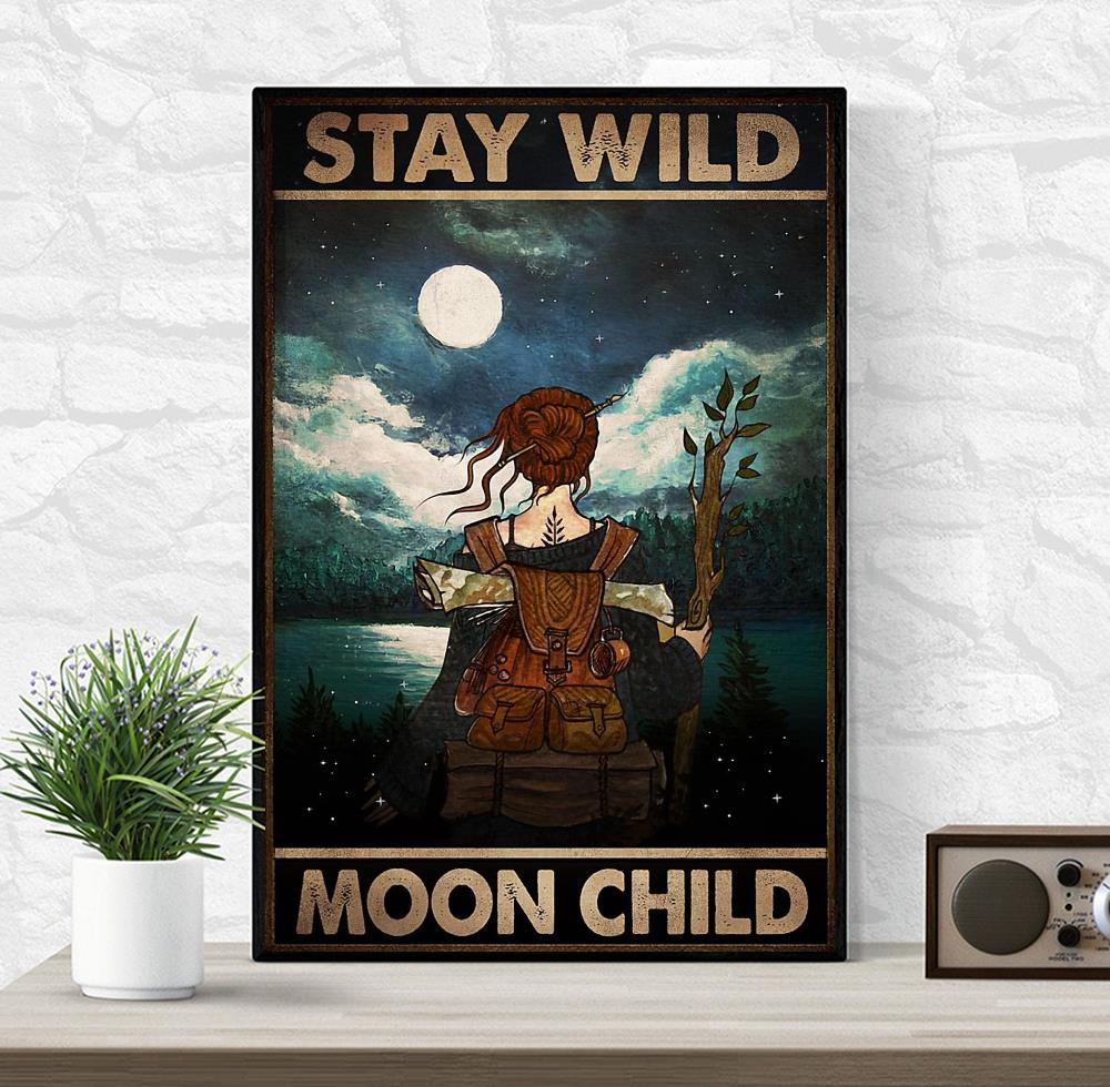 Wander hiking girl stay wild moon child poster
