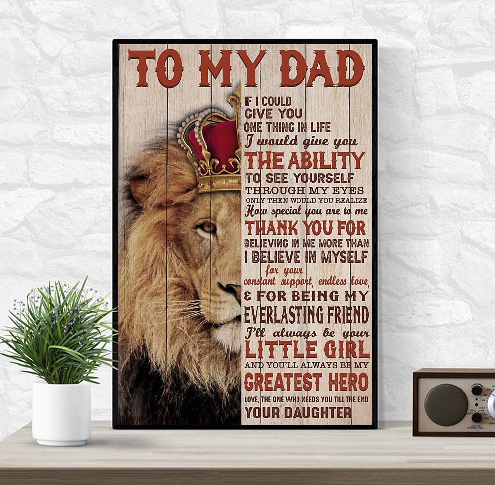 To my dad if I could give you one thing in life I would give you lion canvas