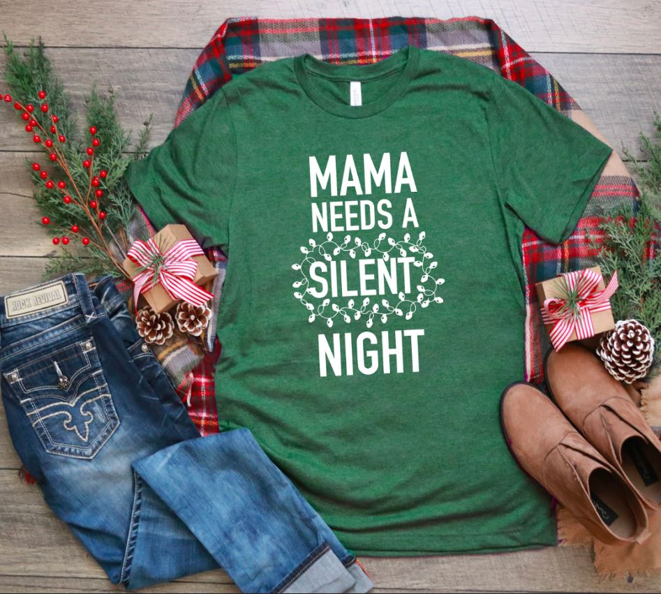 Mama needs a silent night Christmas ladies shirt