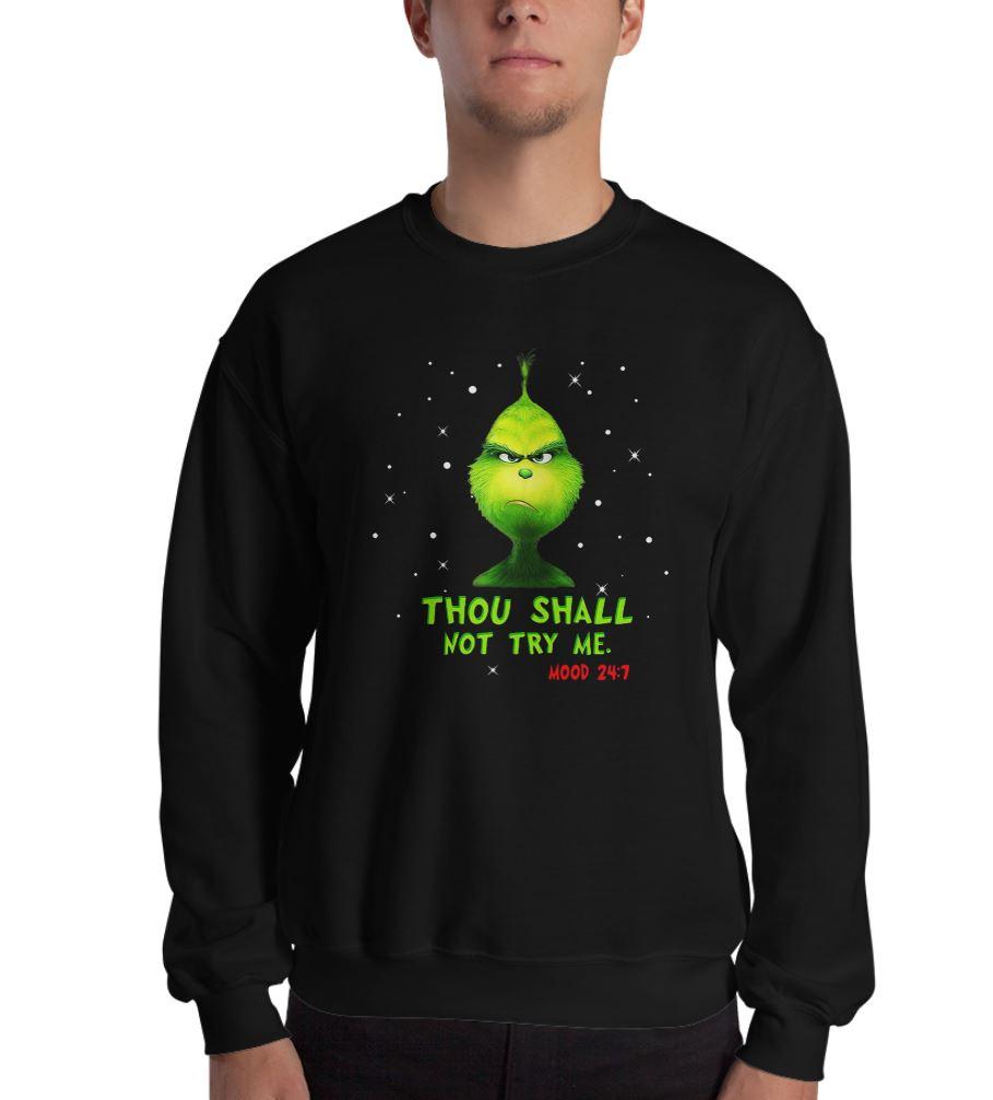 Grinch thou shalt not try me mood Christmas shirt