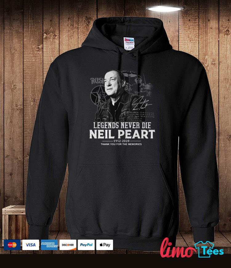 Legends never die Neil Peart 1952 2020 hoodie