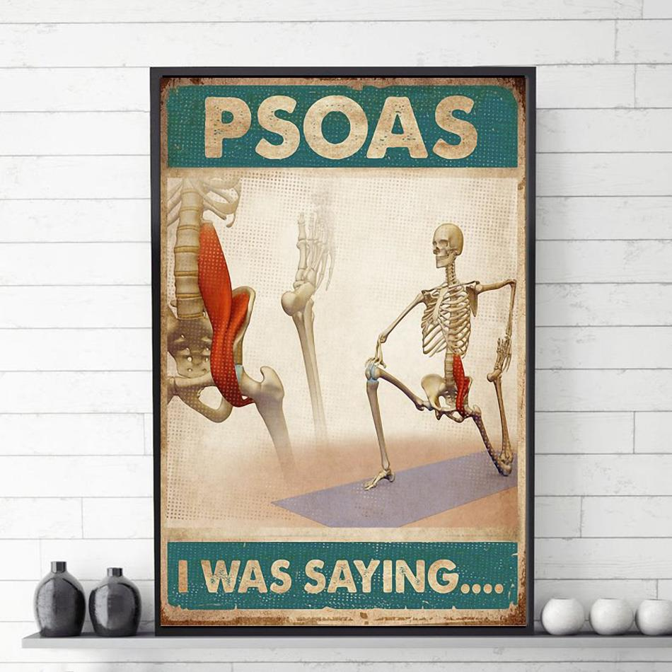 Skeletion Psoas I was saying poster canvas vetical poster