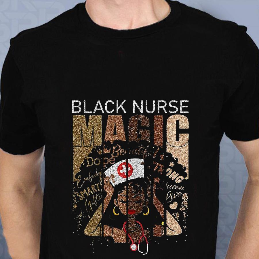 Black nurse magic african melanin nurse t-shirt