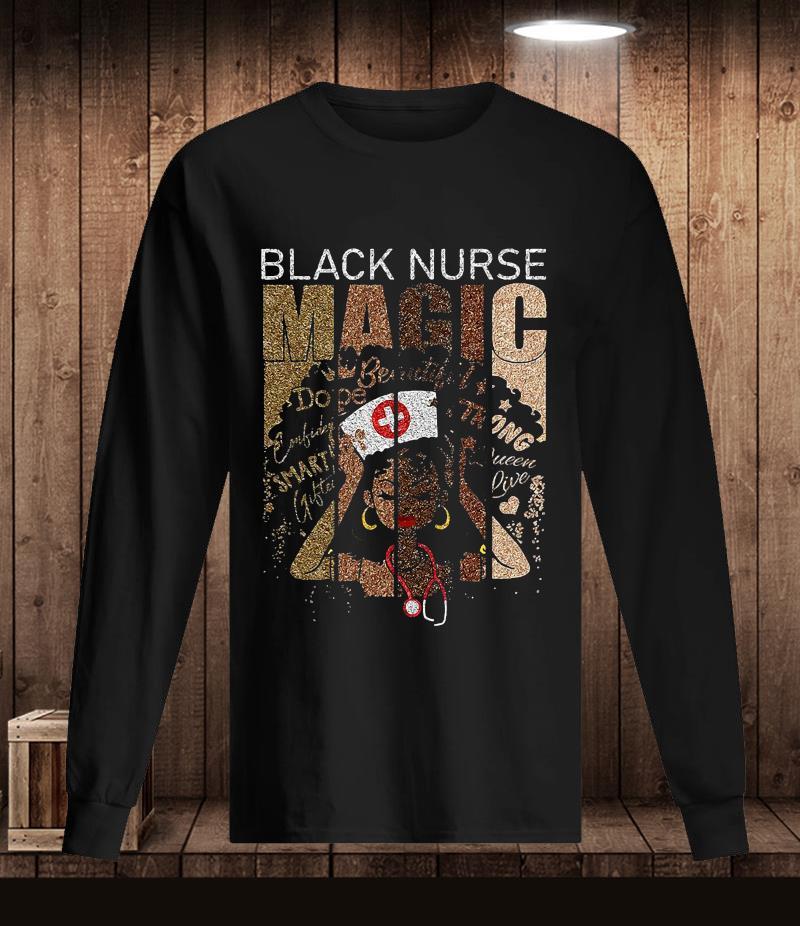 Black nurse magic african melanin nurse t-s Longsleeve