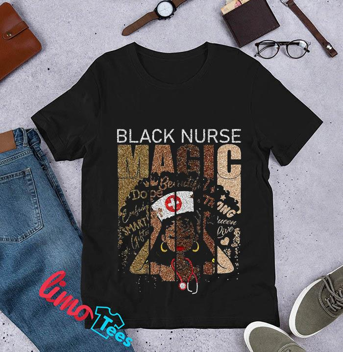 Black nurse magic african melanin nurse t-s unisex