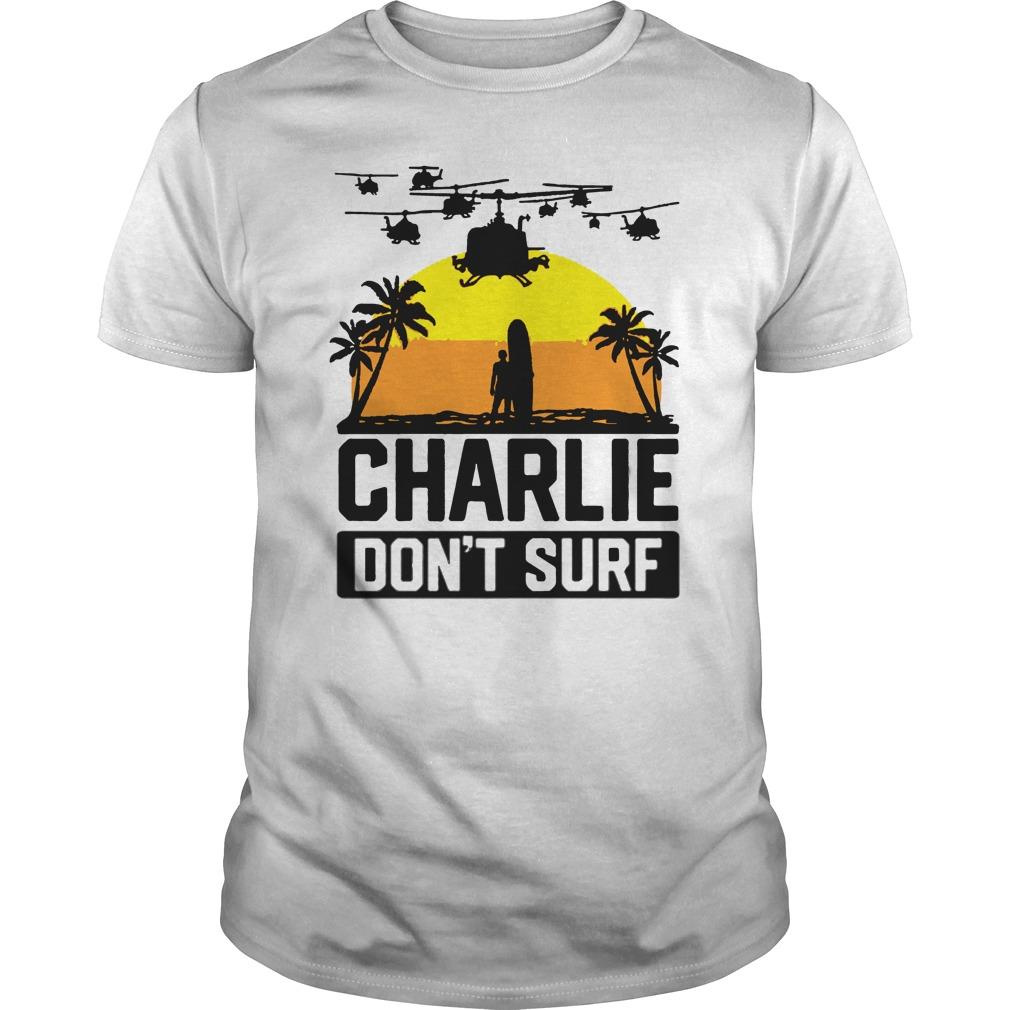Charlie Dont Surf guys shirt