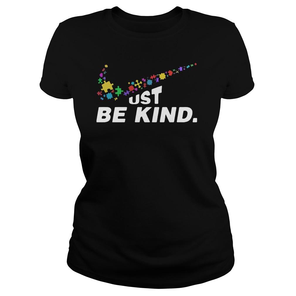 Just be kind Nike shirt