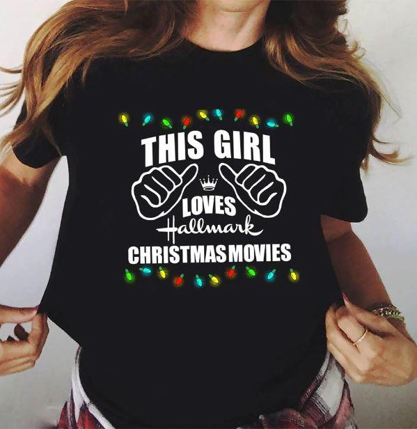This girl love Hallmark Christmasmovie shirt
