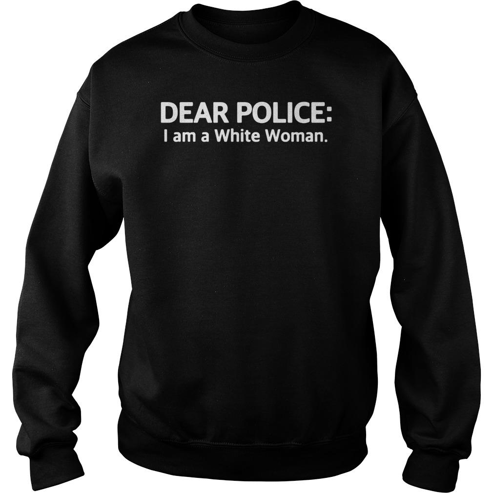 Black Man wearing dear police I am a white woman shirt