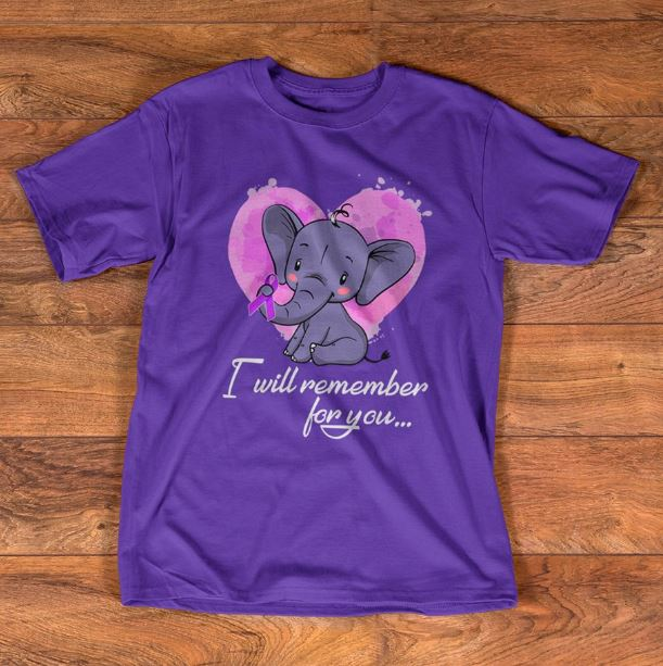 Baby Elephant Alzheimers heart I will remember for you shirt