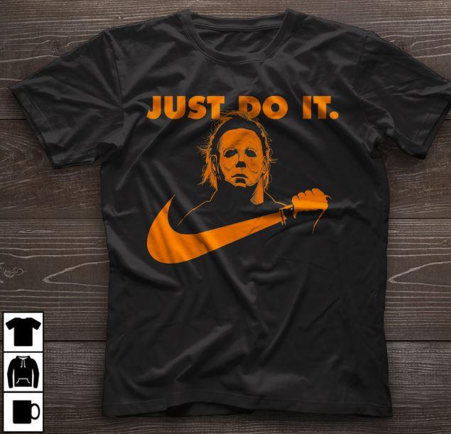 402302779a44 Michael Myers just do it knife Nike shirt, guys shirt and longsleeve ...