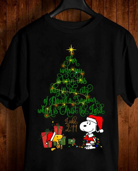 Snoopy Woodstock Christmas tree for unto you is born this day in the city of David shirt