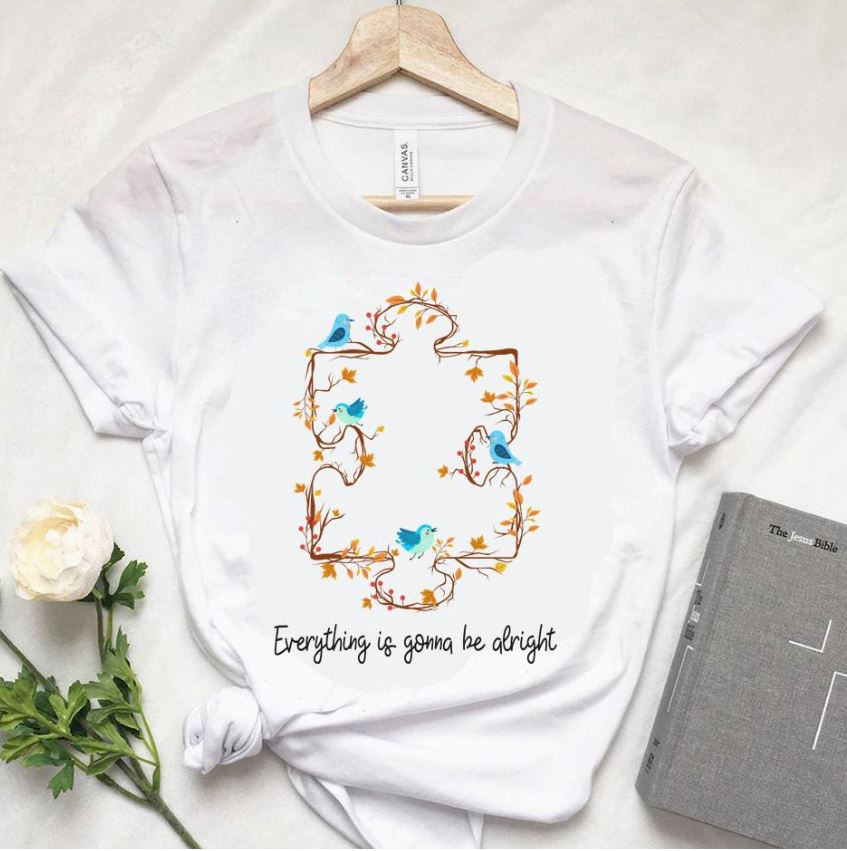 Autism mom everything is gonna be alright shirt