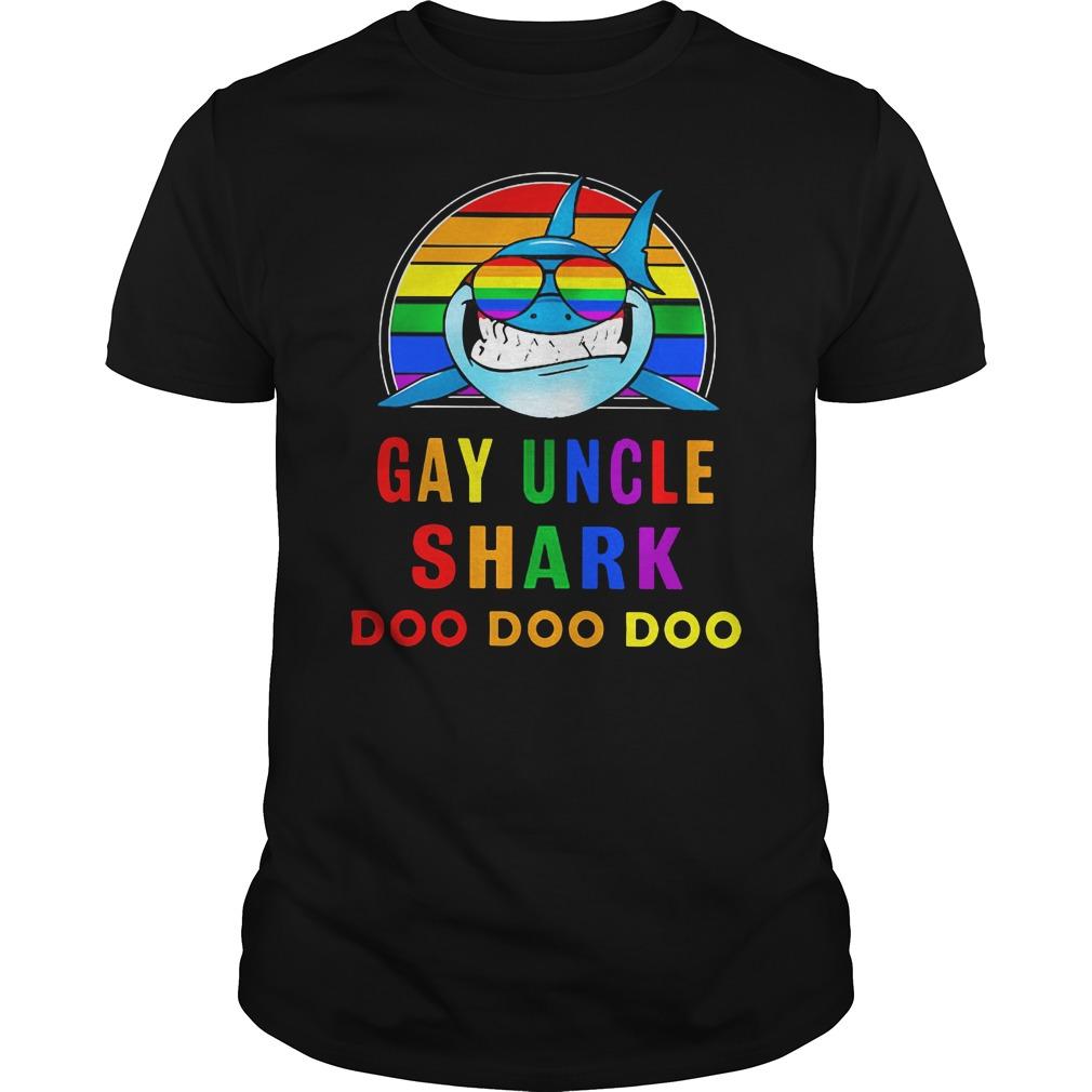 Gay uncle shark do do do shirt