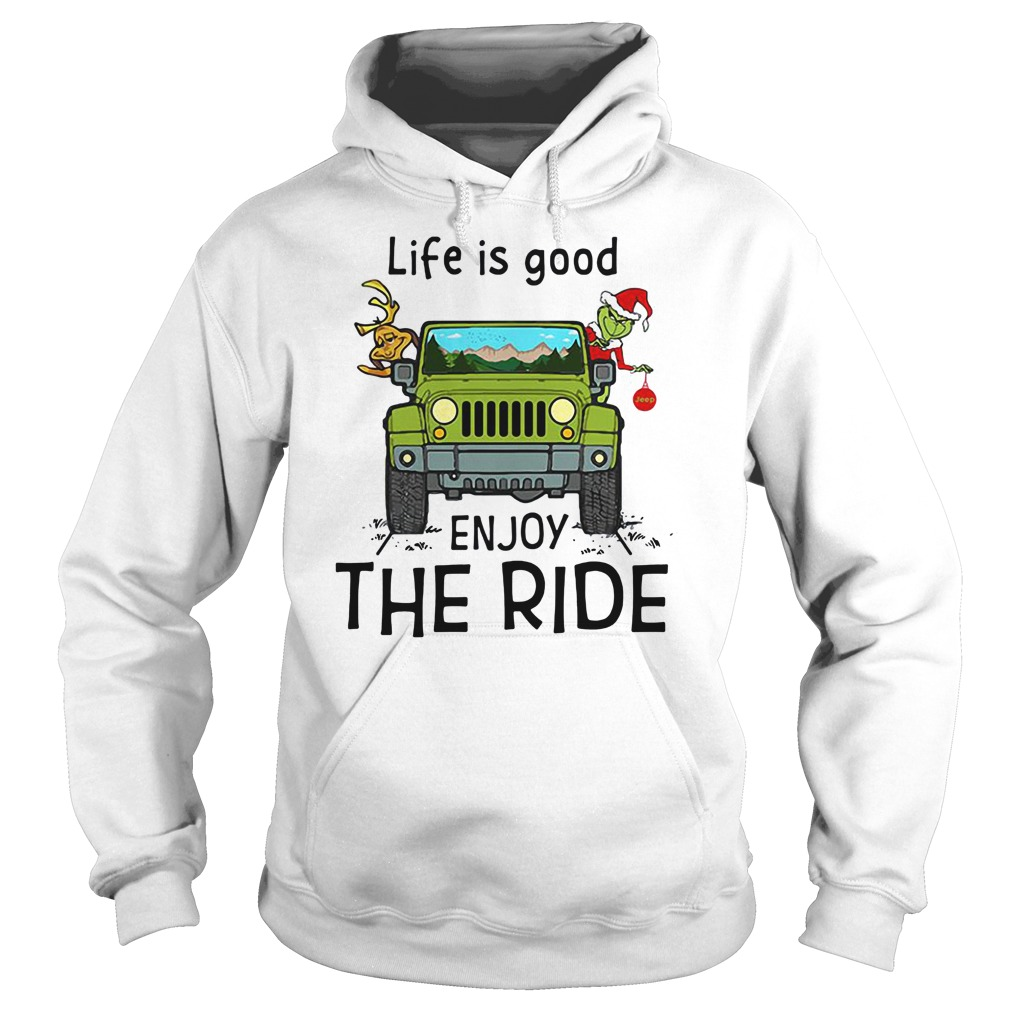 Grinch and Max Jeep life is good enjoy the ride shirt