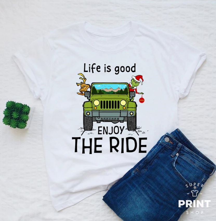 Grinch and Max Jeep life is good enjoy the ride ladies shirt