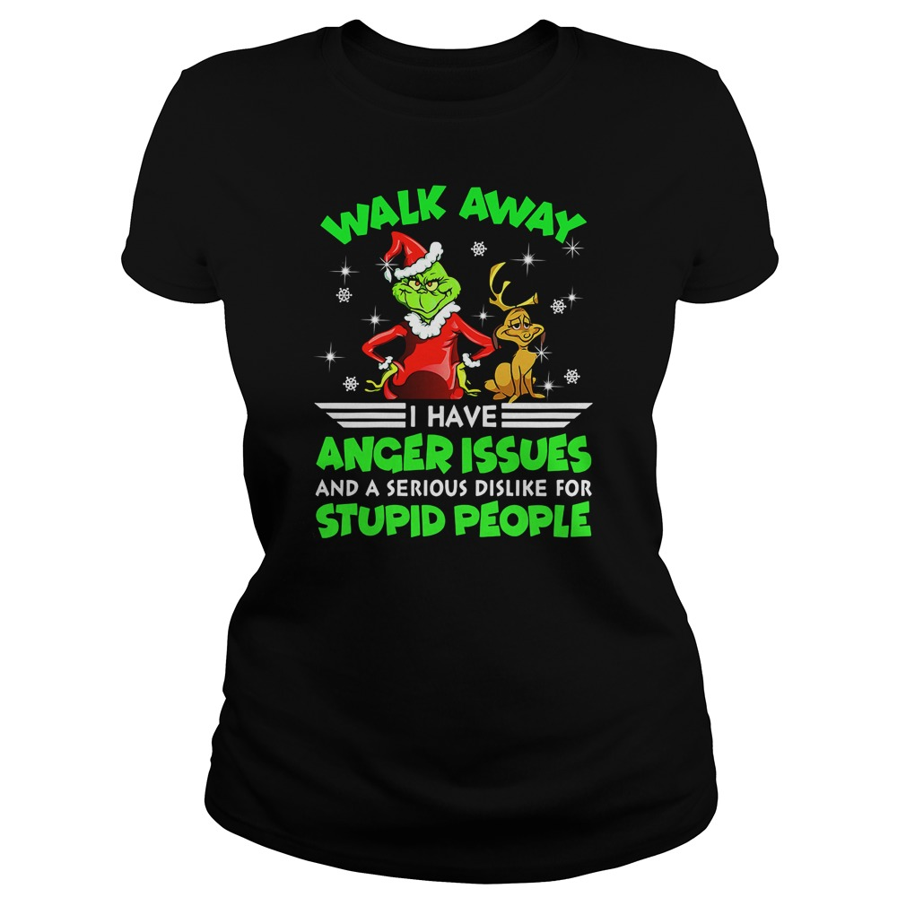 Grinch and Max walk away I have anger issues shirt