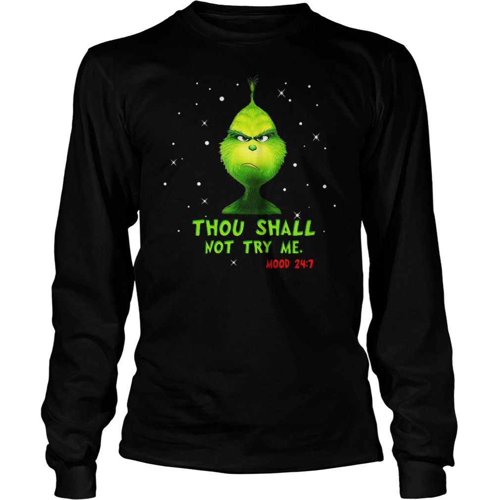 Grinch thou shalt not try me mood Christmas shirt