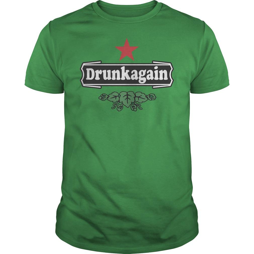 Heineken drunkagain shirt