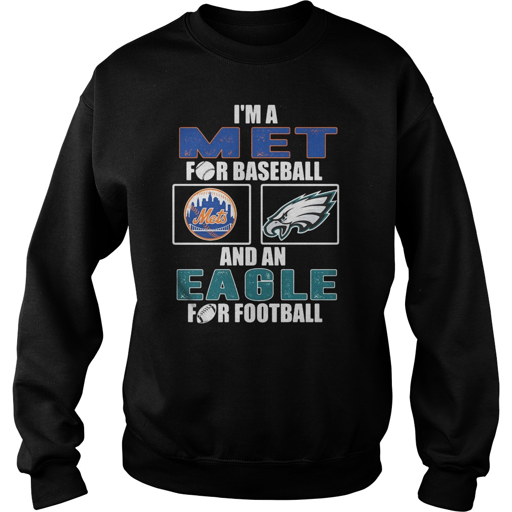 I'm a Met for basketball and an Eagle for football shirt