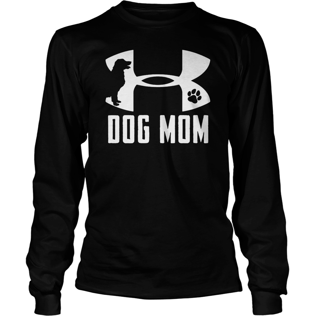 Under Armour dog mom shirtUnder Armour dog mom shirt