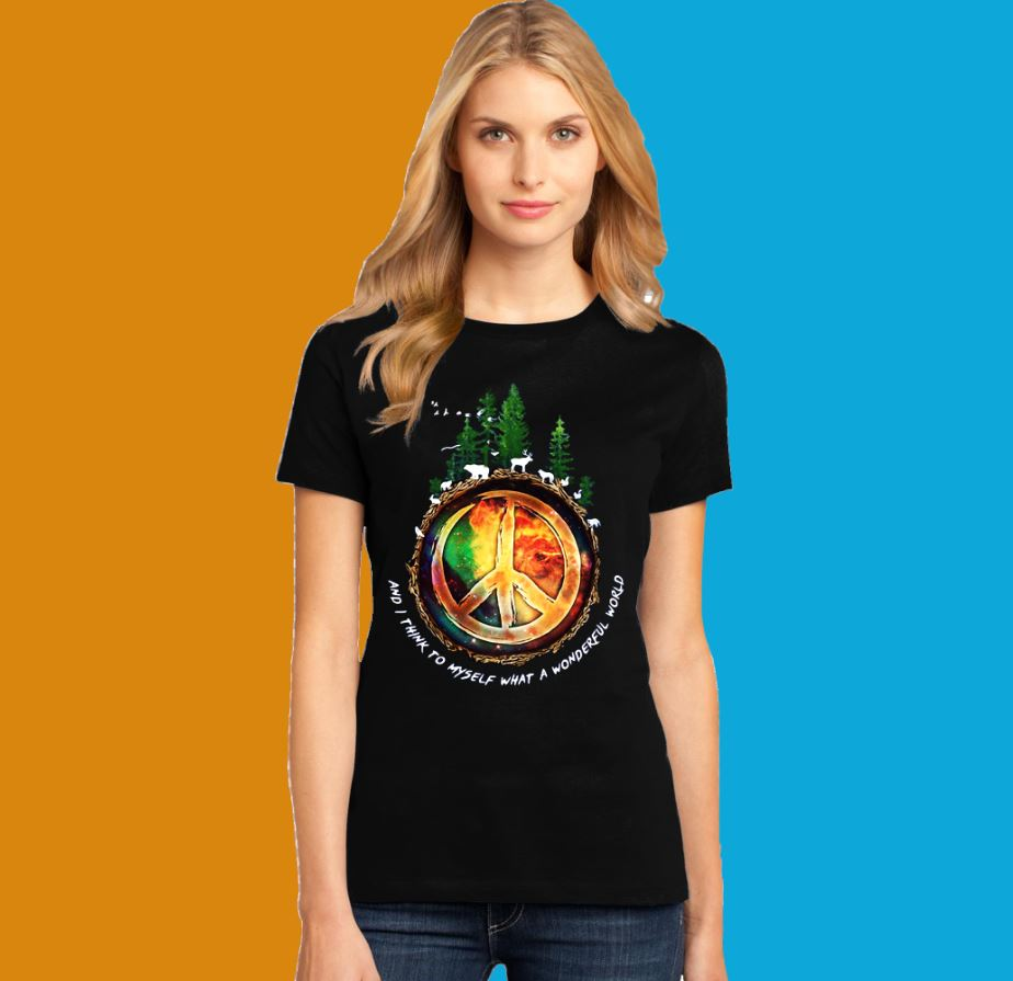 The earth's environment and I think to myself what a wonderful world shirt