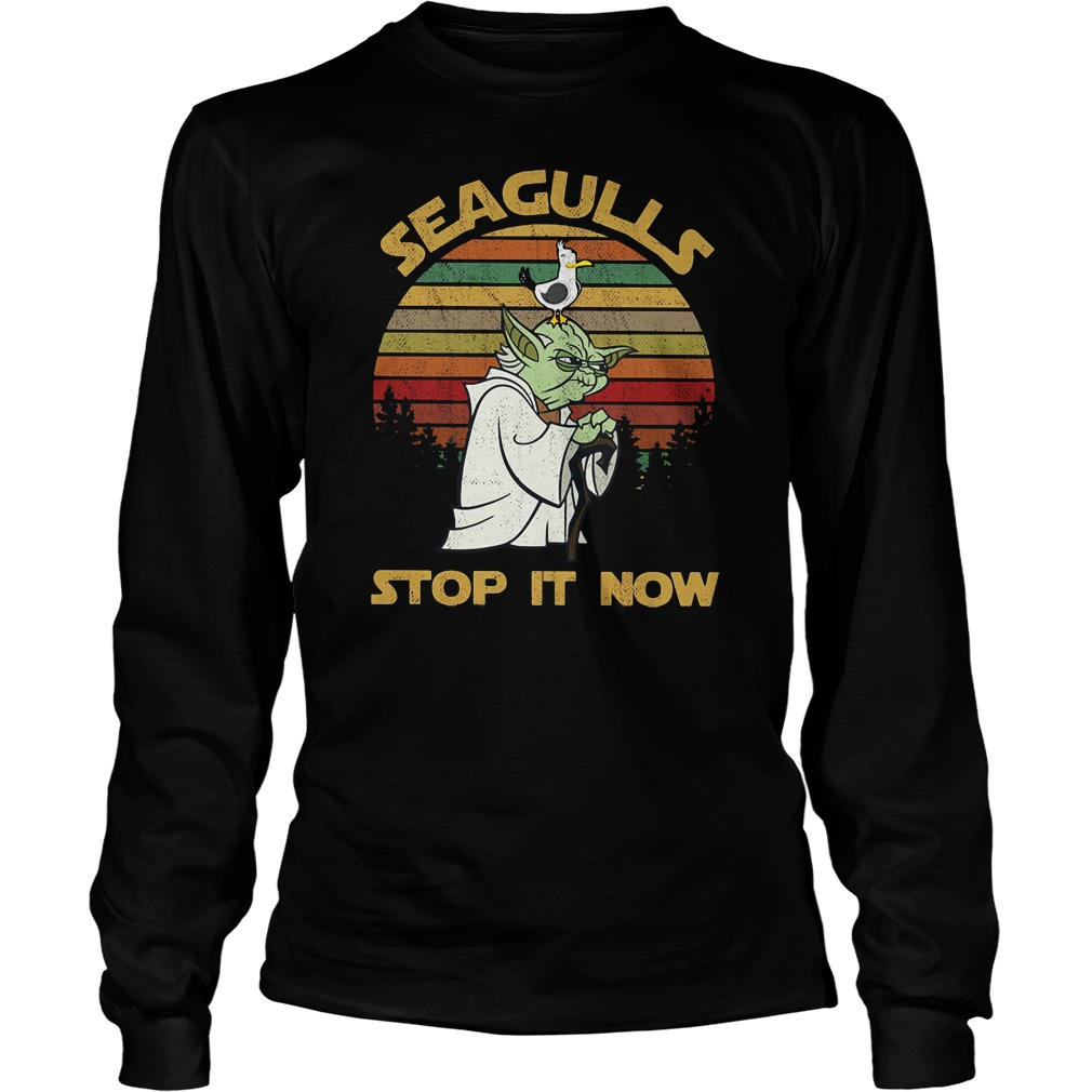 Yoda Seagulls stop it now shirt