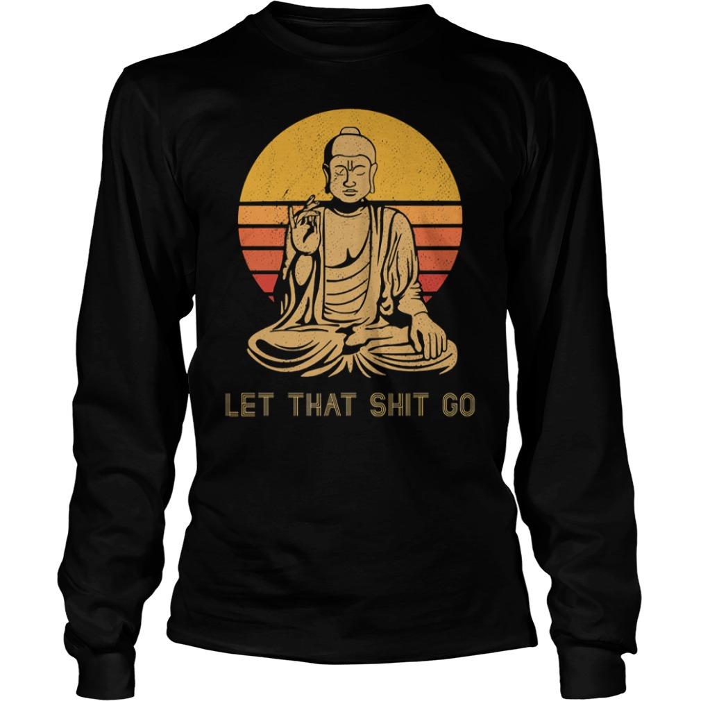 Buddha yoga let that shit go sunset shirt