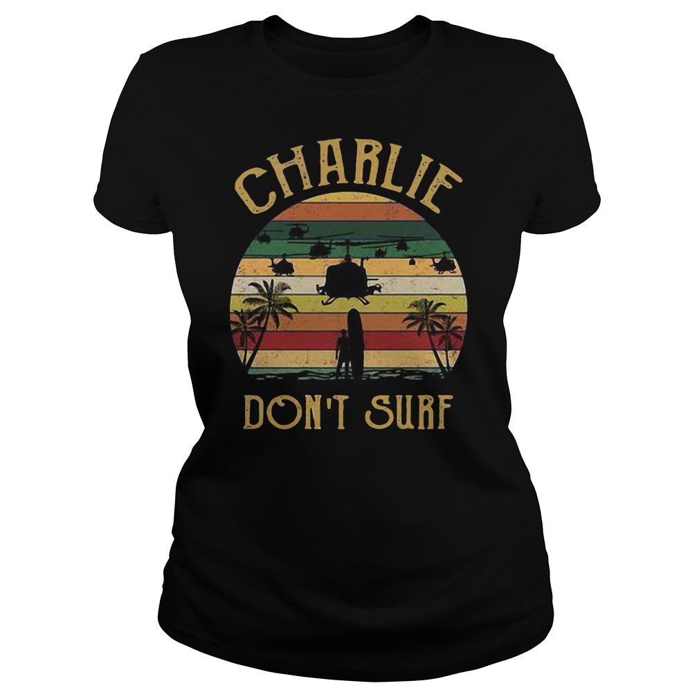 Charlie don't surf retro vintage shirt