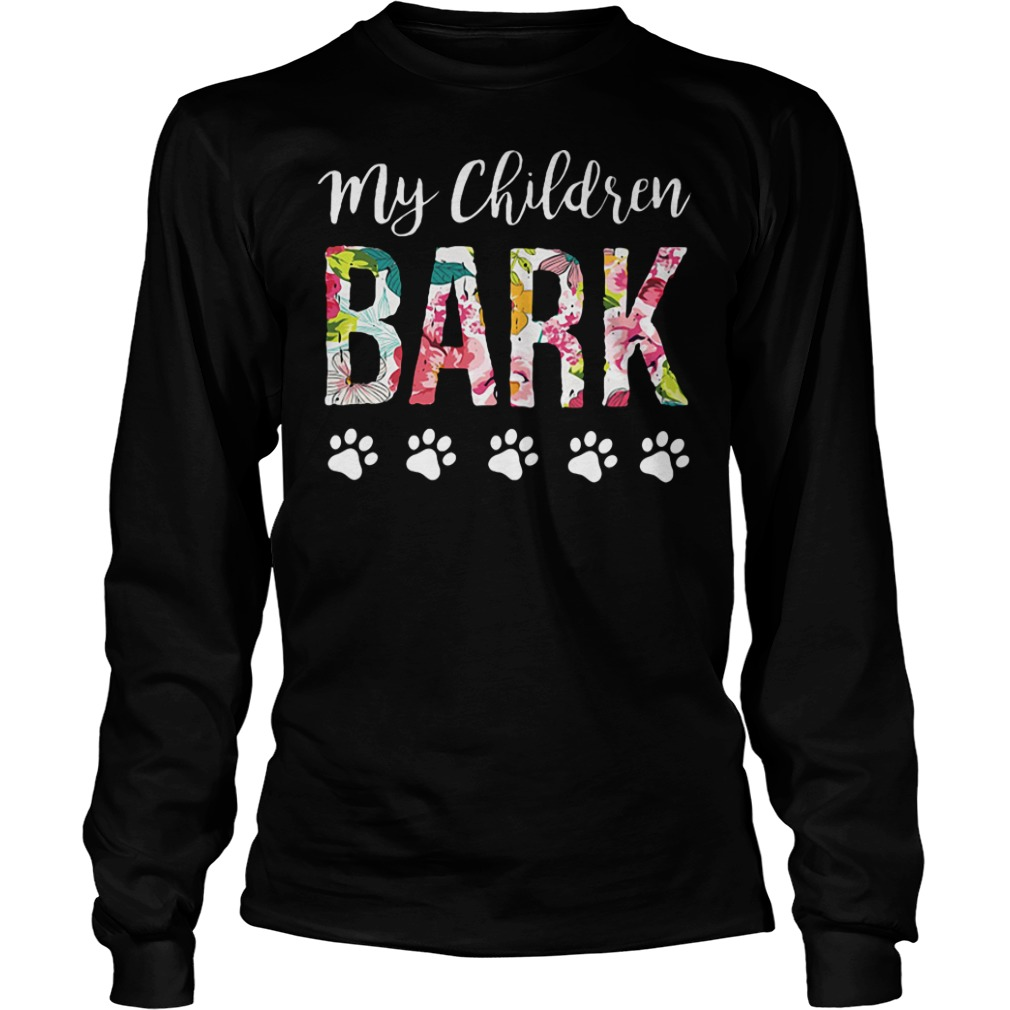 My children bark paw dog shirt