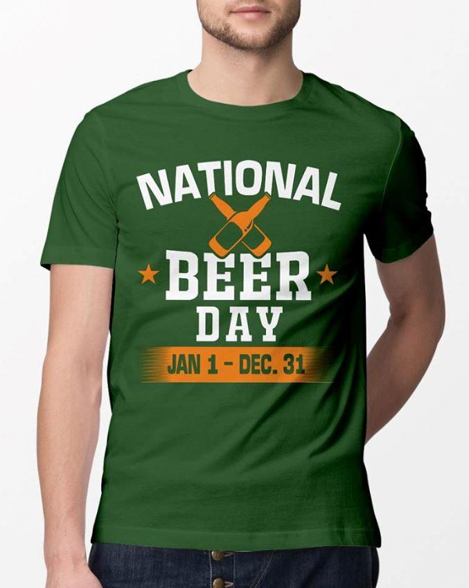 National beer day jan 1 dec 31 Patrick day shirt