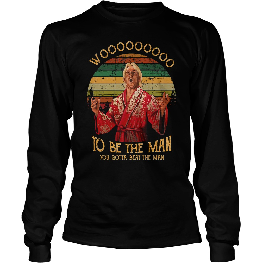 Ric Flair to be the man you gotta beat the man sunset shirt