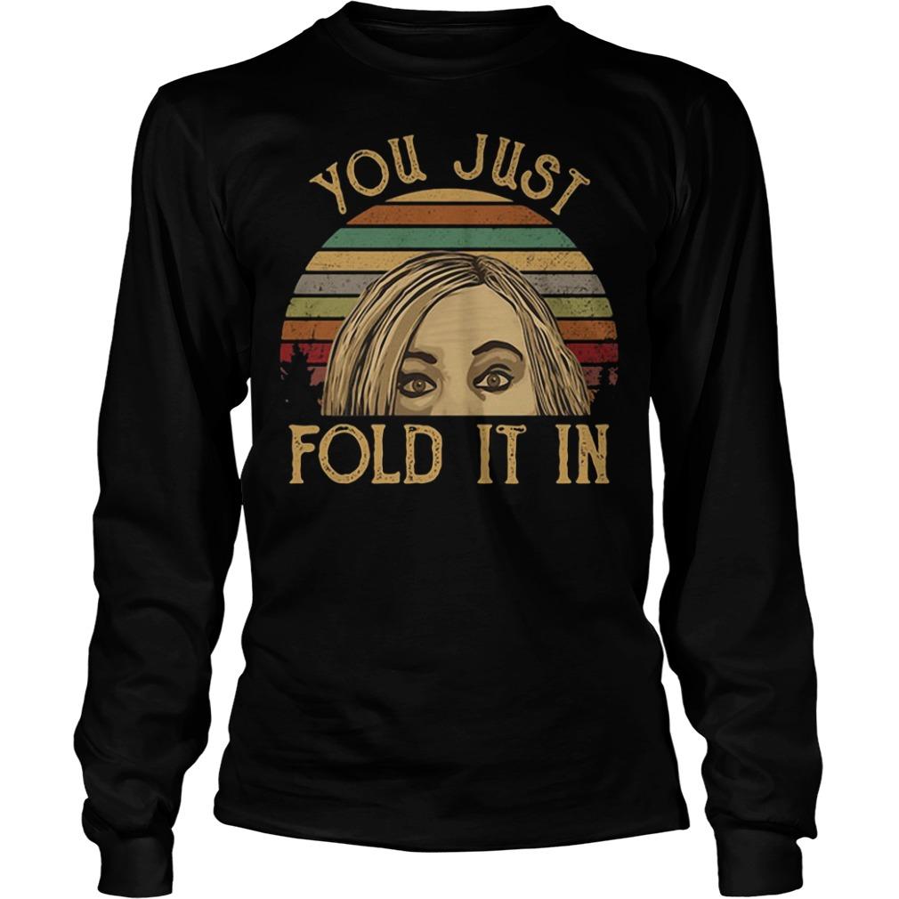 Schitt's Creek you just fold it in sunset shirt