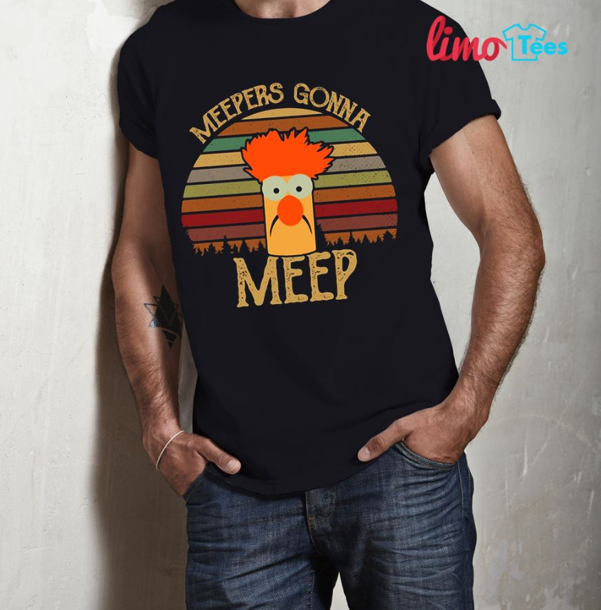 The Muppet Show meepers gonna meep sunset shirt