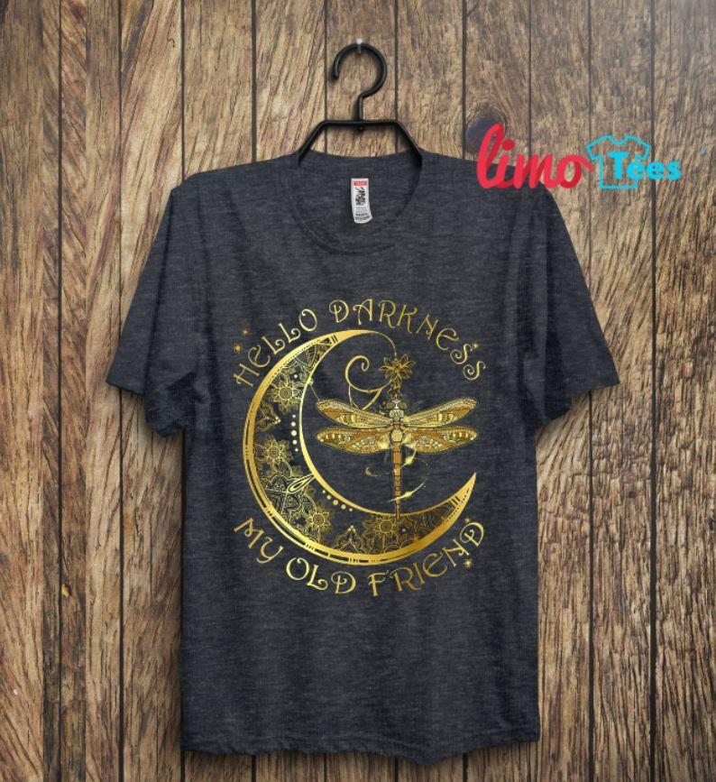 Hippie dragonfly hello darkness my old friend shirt