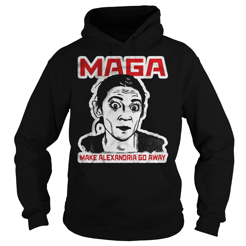 Maga make Alexandria go away shirt