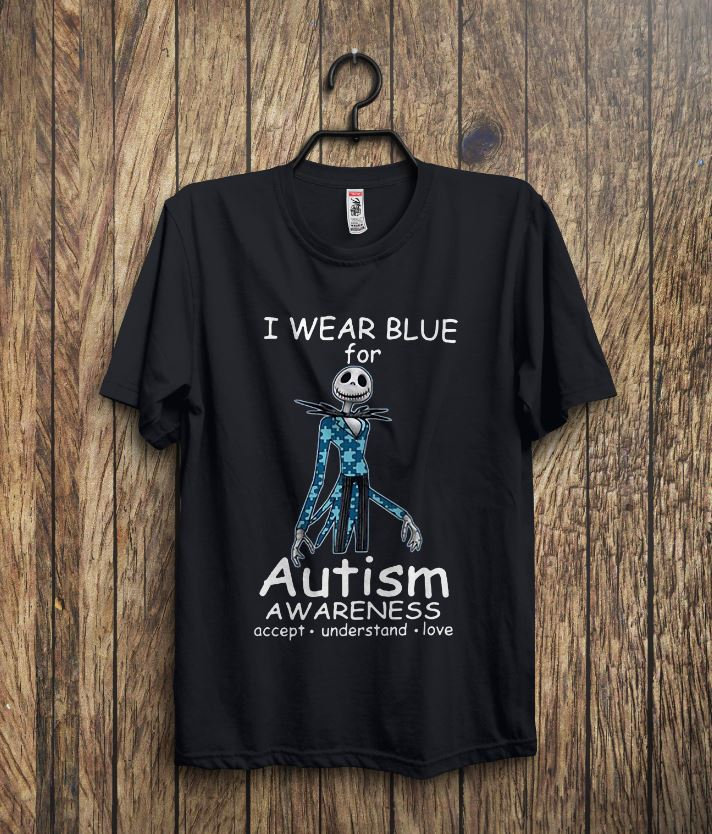 Skellington I wear blue for autism awareness acept understand love shirt