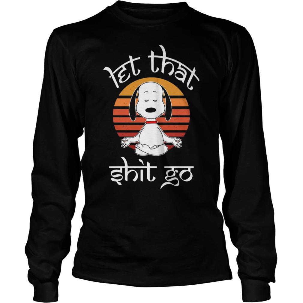Snoopy retro let that shit go shirt