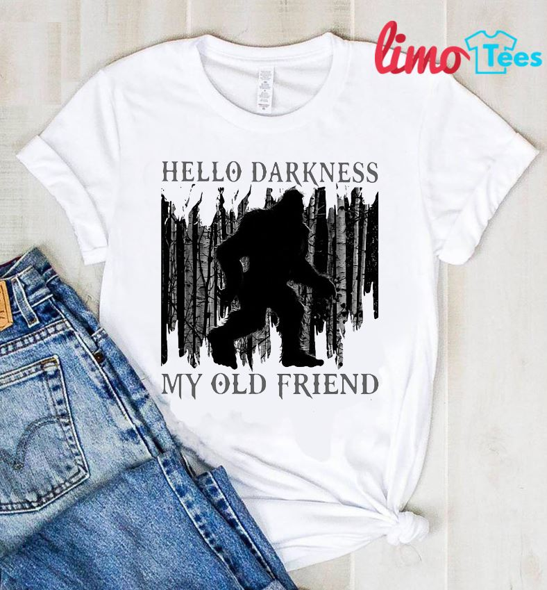 Bigfoot hello darkness my old friend shirt
