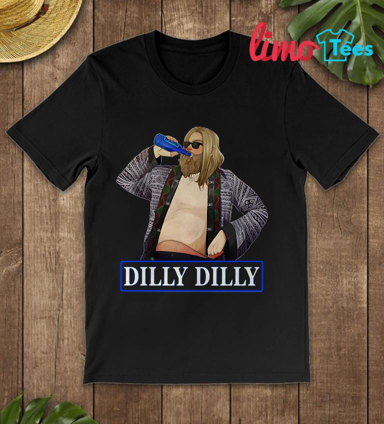 Fat Thor drink Dilly Dilly t-shirt