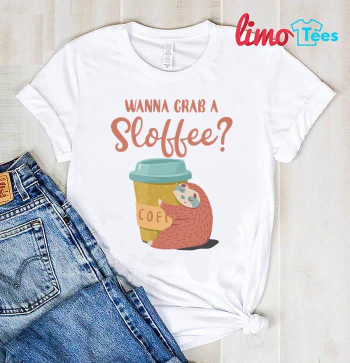 Wanna grab Sloth coffee t-shirt