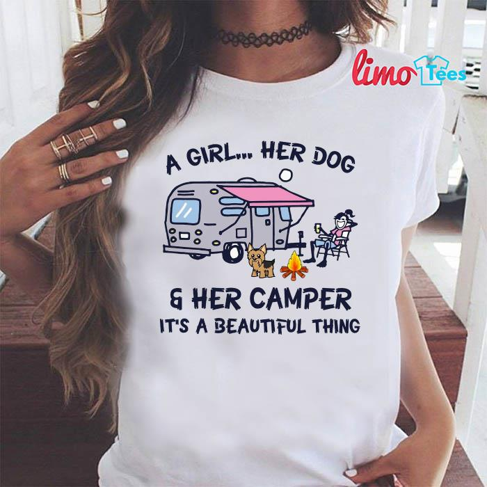 A girl her dog and her camper it's beautiful thing shirt