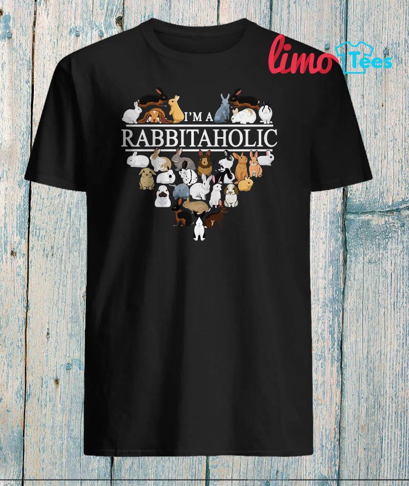 I'm a Rabbit Aholic heart shirt